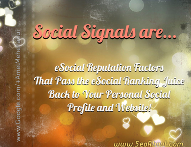 Social Signals: Your eSocial Reputation Ranking Factors