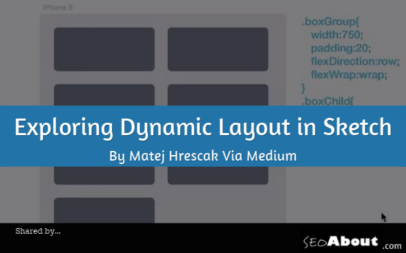 Exploring Dynamic Layout in Sketch By Matej Hrescak