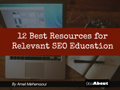 What are the Best Resources for Contemporary Relevant SEO Education?